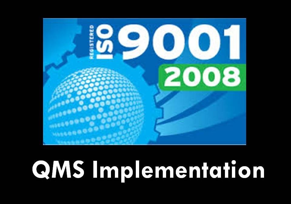 โปรแกรมการจัดทำระบบ ISO9001:2008  (QMS Implementation : ISO9001:2008)