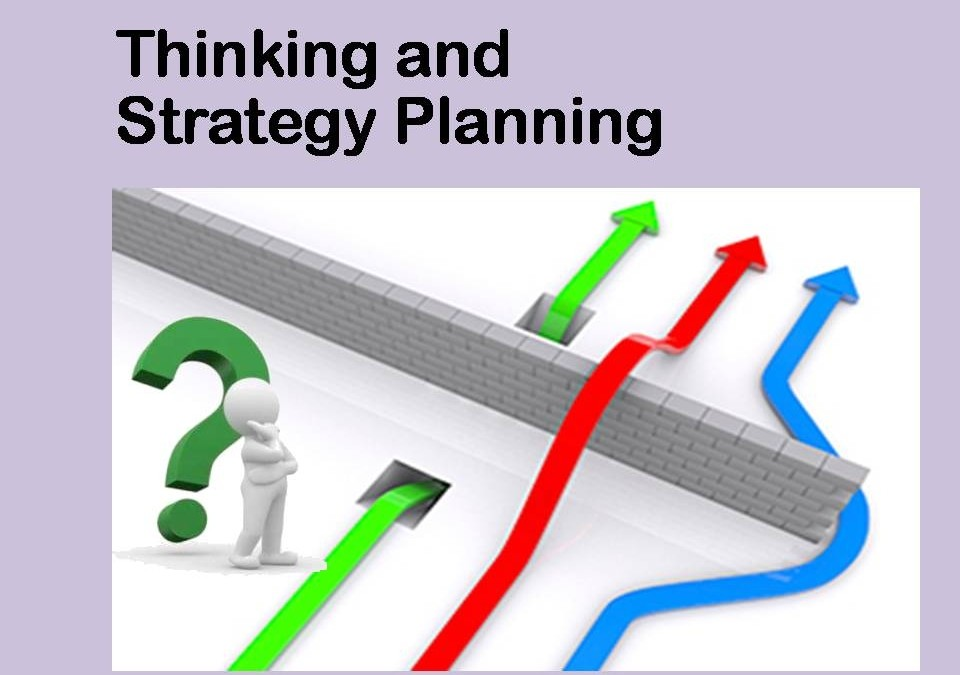 Thinking and Strategy Planning